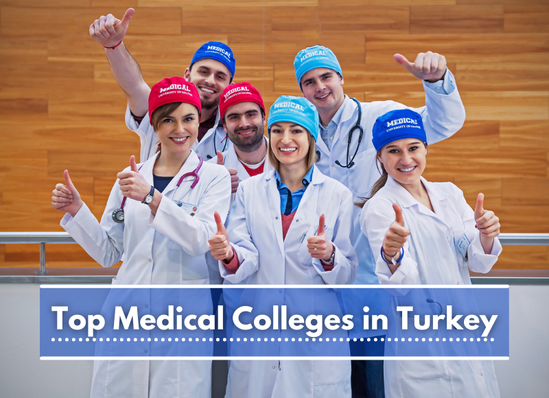Leading Medical Medicine Colleges in Turkey